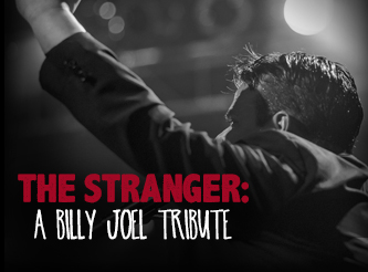 The Stranger: A Billy Joel Tribute